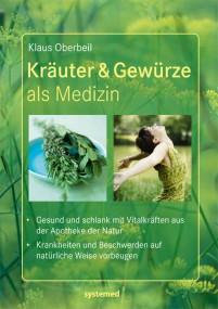 Kräuter & Gewürze als Medizin (Taschenbuch)